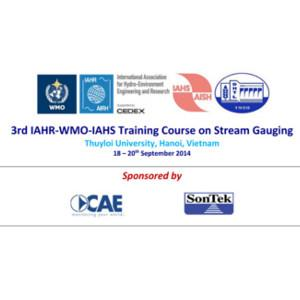 "CAE is sponsor of the ""Training Course on Stream Gaugin"" at the Thuyloi University in Vietnam."